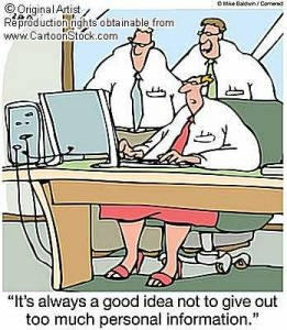 cartoon met tekst 'it's always a good idea not to give out too much personal information'