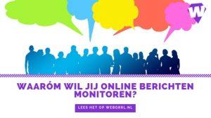 blogheader waarom wil jij online berichten monitoren?